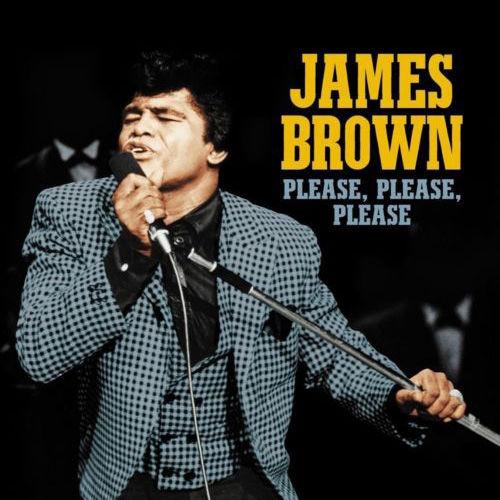 James Brown: Please, Please, Please