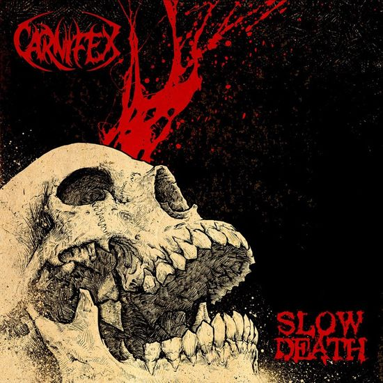 Carnifex: Slow Death