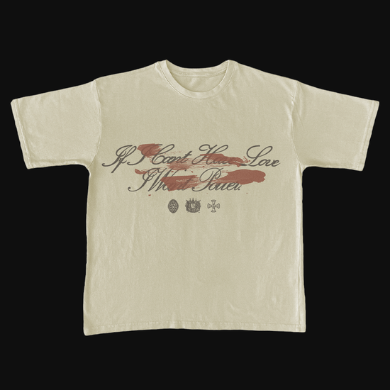 Halsey: IF I CAN'T HAVE LOVE, I WANT POWER – DAGGER TAN T-SHIRT