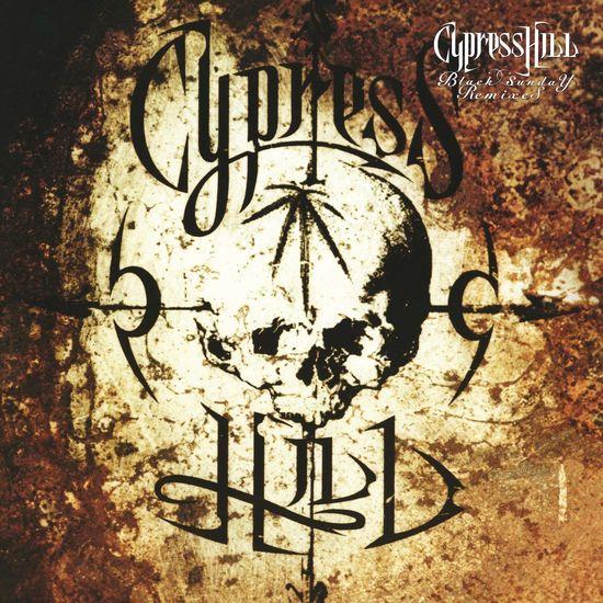 Cypress Hill: Black Sunday Remixes: (RSD 2018)