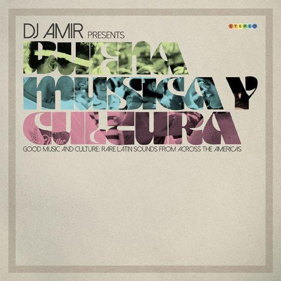 Various Artists: DJ Amir presents Buena Música Y Cultura