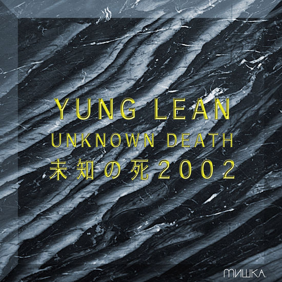 Yung Lean: UNKNOWN DEATH 2002: Limited Natural Coloured Vinyl