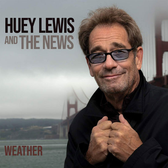 Huey Lewis and The News: Weather