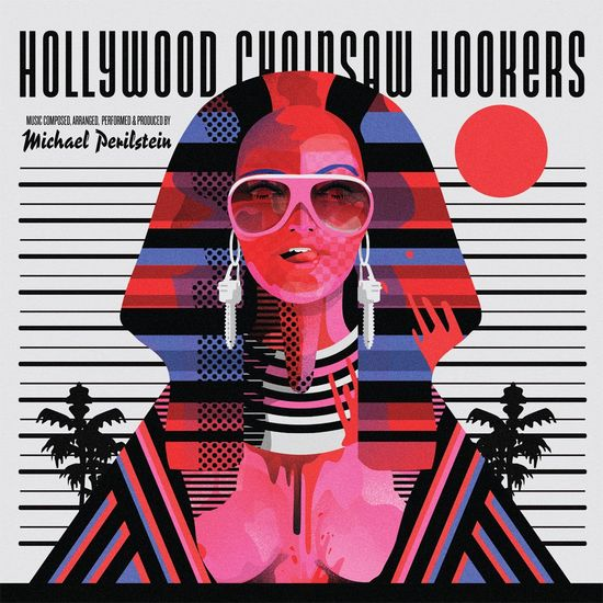 Michael Perilstein: Hollywood Chainsaw Hookers - Original Motion Picture Soundtrack: Deluxe Gatefold