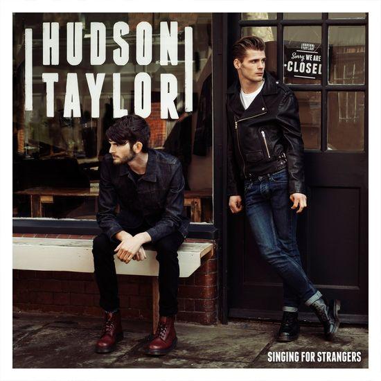 Hudson Taylor: Singing For Strangers - Deluxe