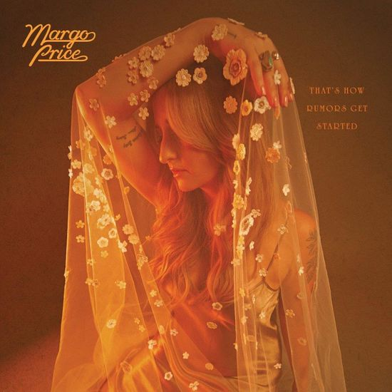 Margo Price: That's How Rumors Get Started