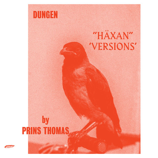 Dungen: Häxan (Versions by Prins Thomas)