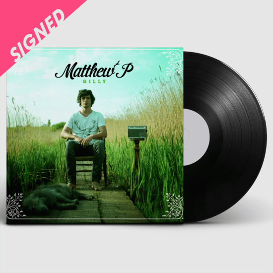 Matthew P: Gilly Signed Seaside Vinyl