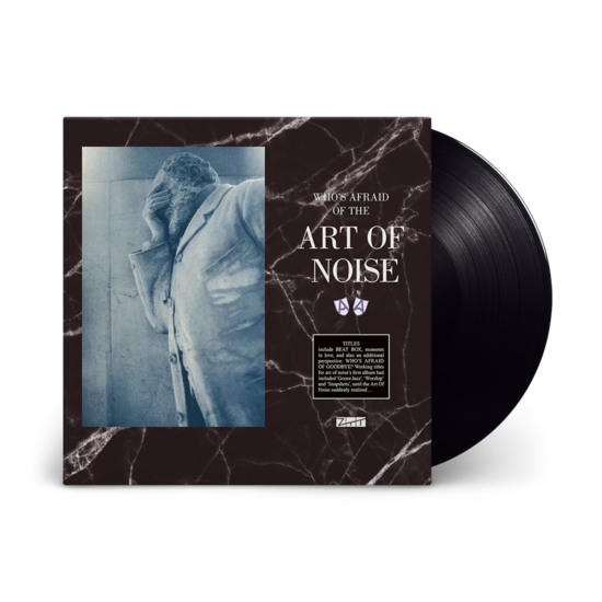 The Art of Noise: Who's Afraid of the Art Of Noise? / Who's Afraid Of Goodbye?