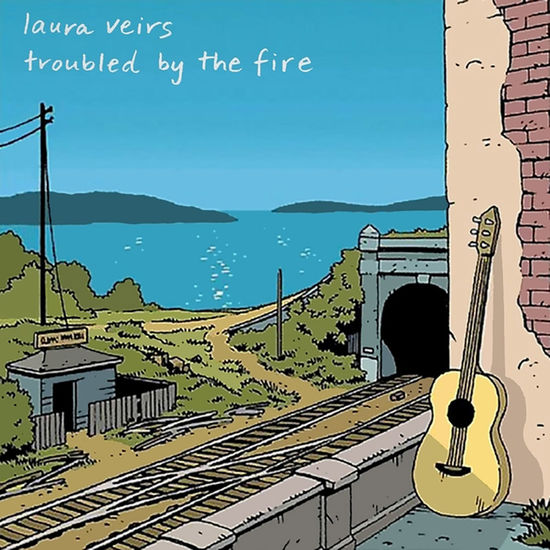 Laura Veirs: Troubled By The Fire