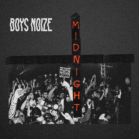 Boys Noize: Midnight