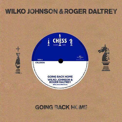 Wilko Johnson & Roger Daltrey: Going Back Home / Ice On The Motorway