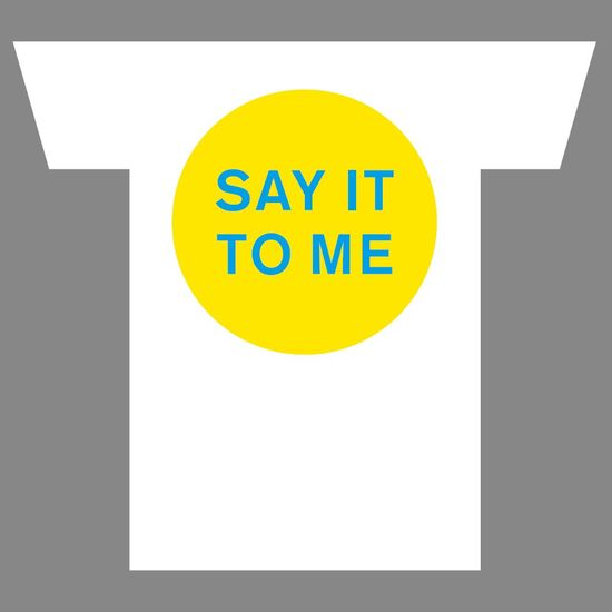 Pet Shop Boys: SAY IT TO ME T-Shirt - Medium