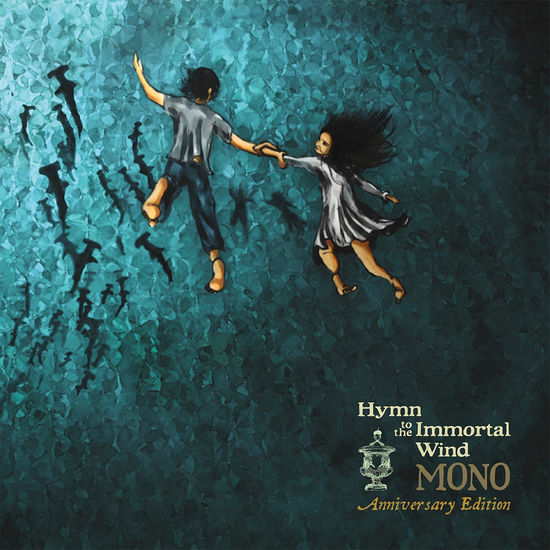 Mono: Hymn To The Immortal Wind (10 Year Anniversary Edition)