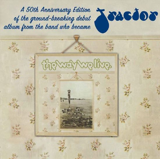 Tractor: The Way We Live - A Candle For Judith 50th Anniversary Edition: Limited Edition Green Vinyl