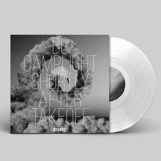 BC Camplight: Shortly After Takeoff: Limited Edition Clear Vinyl