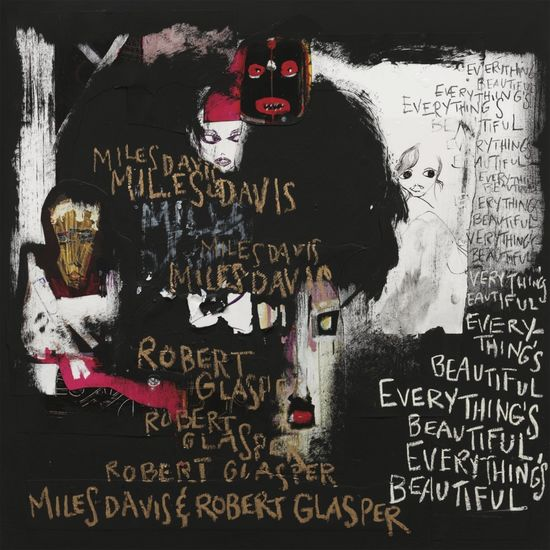 Miles Davis & Robert Glasper: Everything's Beautiful