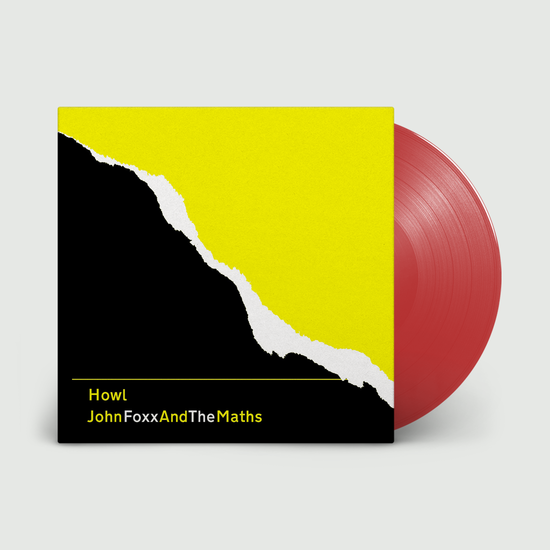 John Foxx and the Maths: Howl: Limited Edition Red Vinyl Repress