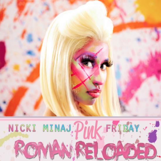 Nicki Minaj: Pink Friday: Roman Reloaded