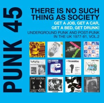 Various Artists: Punk 45: There Is No Such Thing As Society