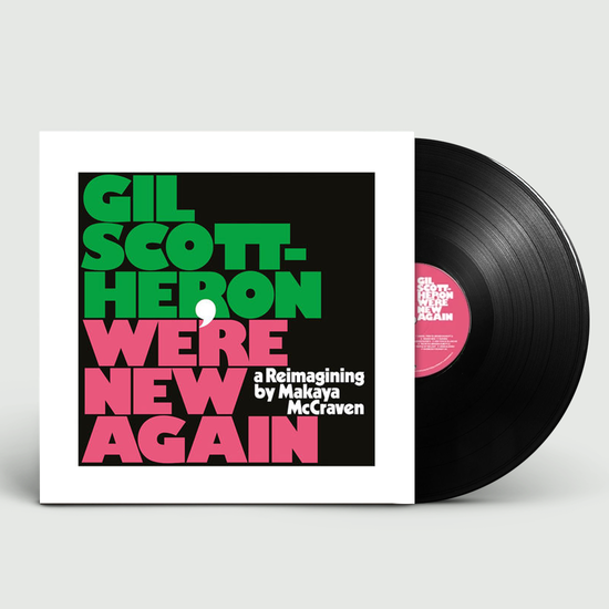 Gil Scott-Heron: We're New Again – A Re-imagining by Makaya McCraven