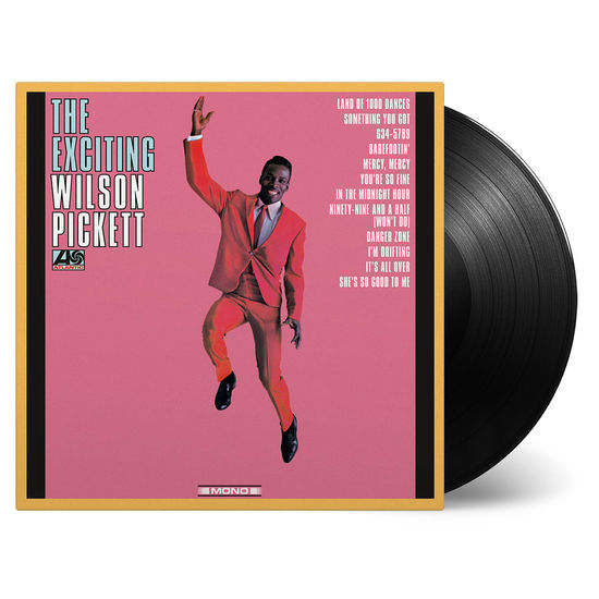 Wilson Pickett: The Exciting Wilson Pickett