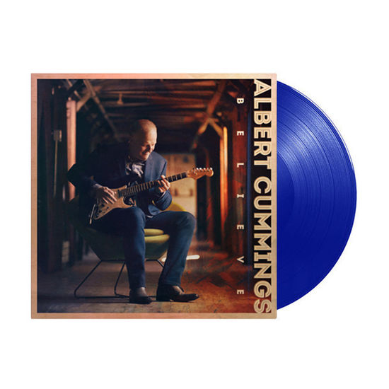 Albert Cummings: Believe: Limited Edition Blue Vinyl