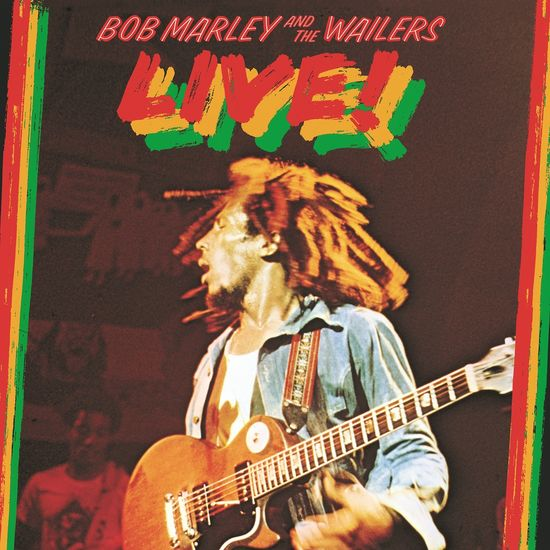Bob Marley and The Wailers: Live!