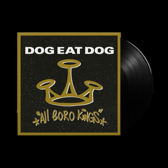 Dog Eat Dog: All Boro Kings: Black Vinyl LP
