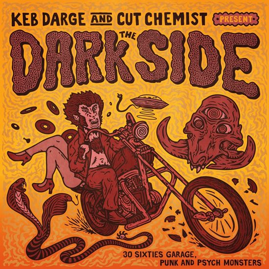 Various Artists: Keb Darge & Cut Chemist present The Dark Side – 30 Sixties Garage Punk and Psyche Monsters