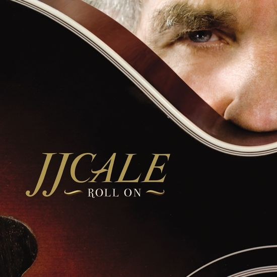 J.J. Cale: Roll On: Limited LP + CD