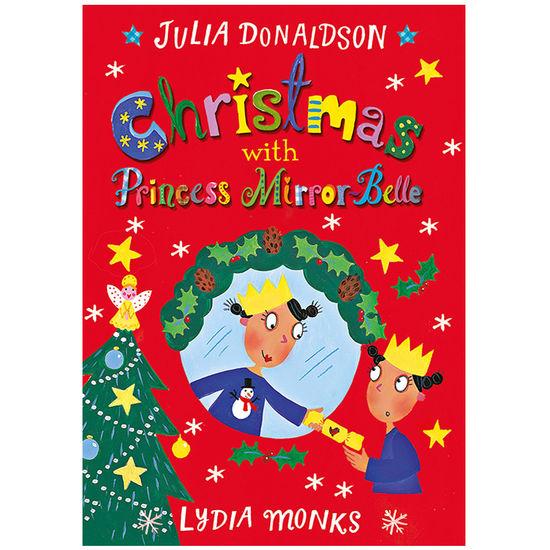 Julia Donaldson: Christmas with Princess Mirror-Belle