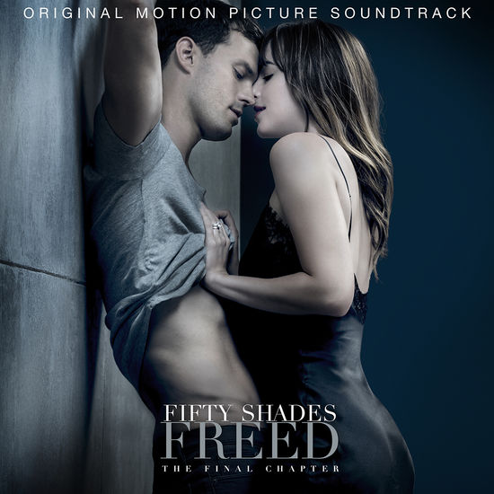 Fifty Shades Freed: Fifty Shades Freed CD