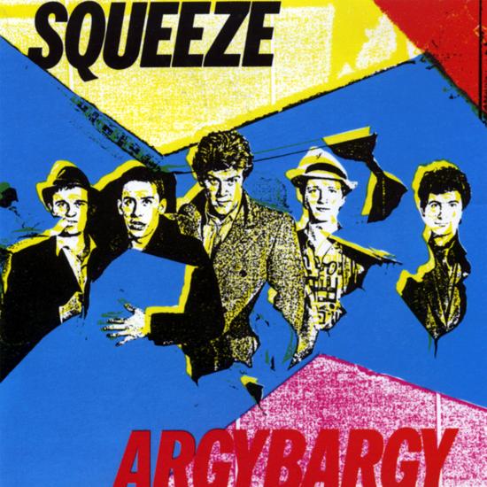 Squeeze: Argy Bargy