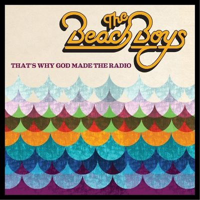 The Beach Boys: That's Why God Made The Radio