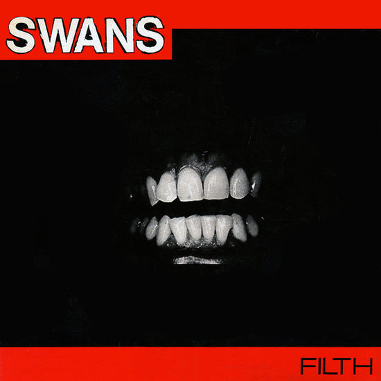 Swans: Filth