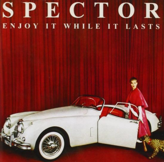 Spector: Enjoy it While It Lasts LP (Signed)