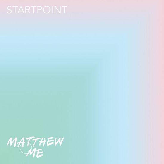 Matthew & Me: Startpoint