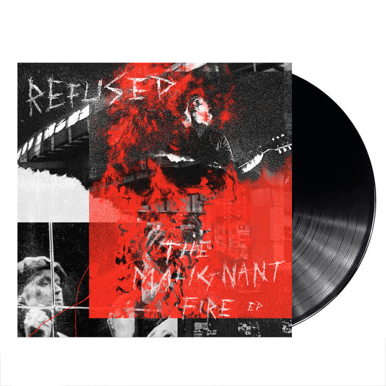 Refused: The Malignant Fire EP