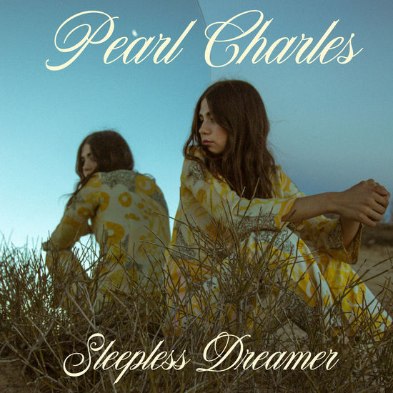 Pearl Charles: Sleepless Dreamer: Limited Edition Pink Vinyl LP