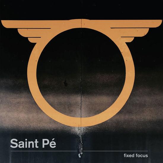 Saint Pé: Fixed Focus
