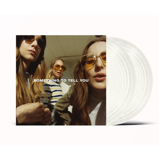 Haim: Something To Tell You: Limited Edition gatefold Clear Vinyl (NAD 2021)