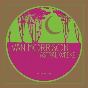 Van Morrison: Astral Weeks Alternative [RSD 2019]