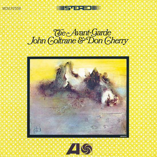 JOHN COLTRANE AND DON CHERRY: THE AVANT-GARDE