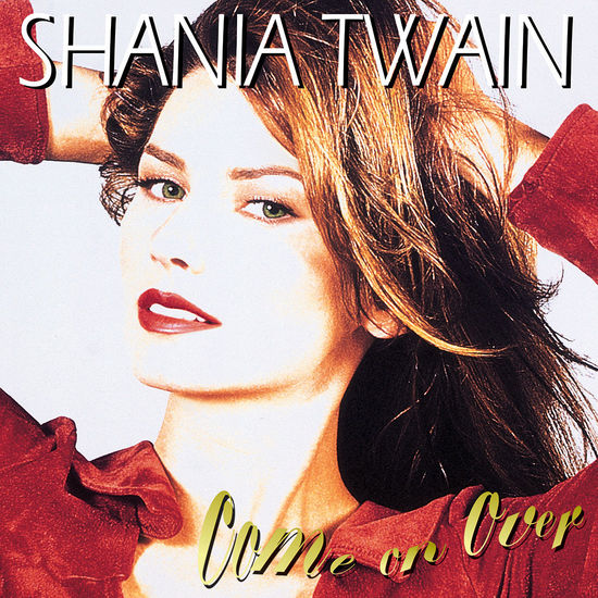 Shania Twain: Come On Over Vinyl
