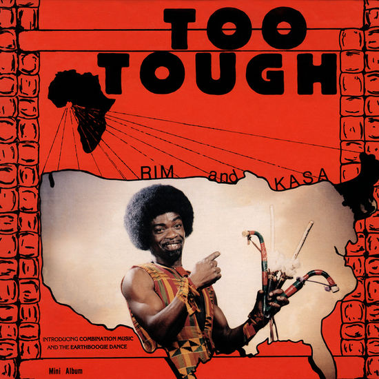 Rim and Kasa/Rim and The Believers: Too Tough/I'm Not Going To Let You Go