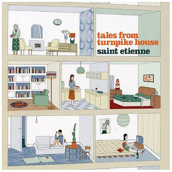 Saint Etienne: Tales From Turnpike House