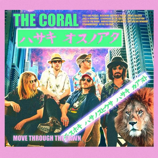 The Coral: Move Through The Dawn