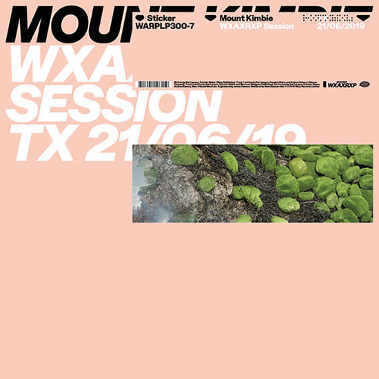 Mount Kimbie: WXAXRXP Session