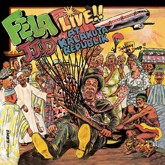 Fela Kuti: Johnny Just Drop (J.J.D.)